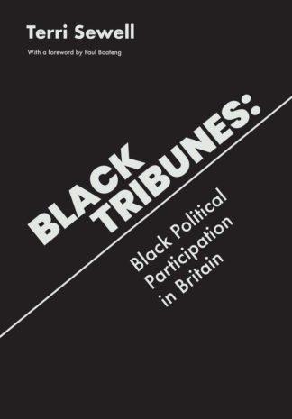 Book Cover for Black Tribunes: Black Political Participation in Britain